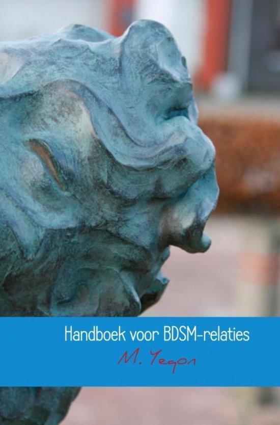Handboek voor BDSM-relaties - M. Yeqon |