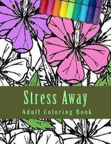 Stress Away Adult Coloring Book