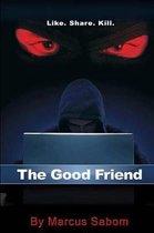 The Good Friend