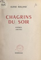 Chagrins du soir (1943-1951)