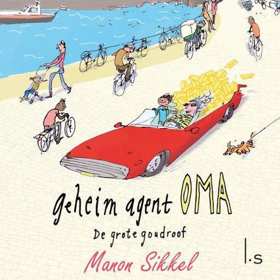 Geheim agent oma 2 - De grote goudroof - Manon Sikkel |