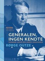 Generalen, ingen kendte. Danmark under den anden verdenskrig