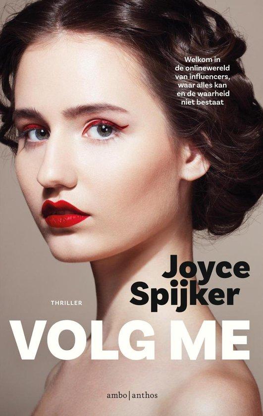 Volg me - Joyce Spijker |