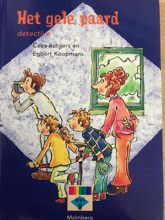 Het gele paard : detective Leesboekje groep 5 en 6 - Cees Rutgers |
