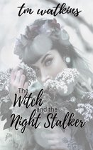 The Witch And The Night Stalker