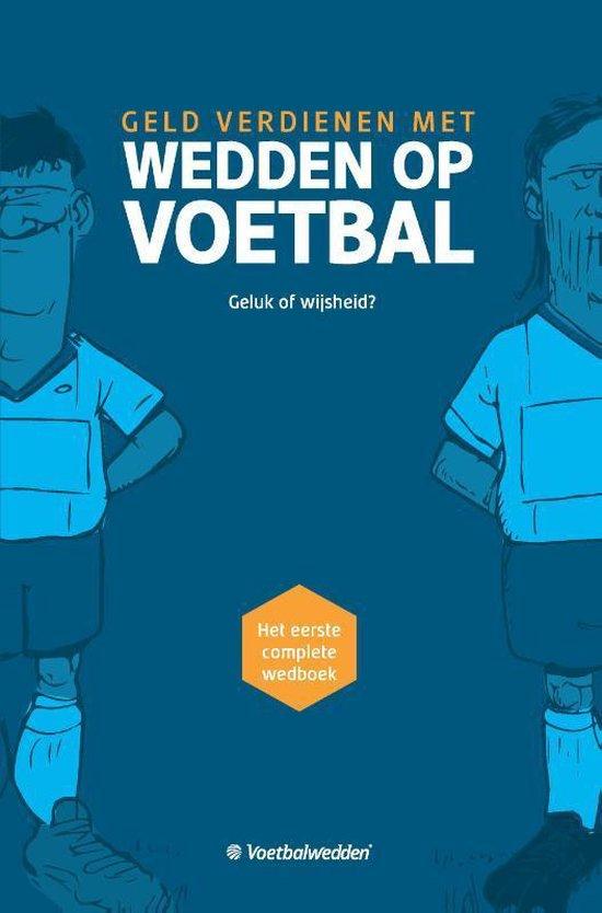 WEDDEN OP VOETBAL - Voetbalwedden.Net |