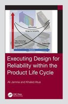 Executing Design for Reliability Within the Product Life Cycle
