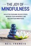 The Joy of Mindfulness