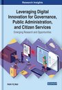 Leveraging Digital Innovation for Governance, Public Administration, and Citizen Services
