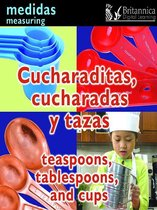 Cucharaditas, cucharadas y tazas (Teaspoons, Tablespoons, and Cups:Measuring)