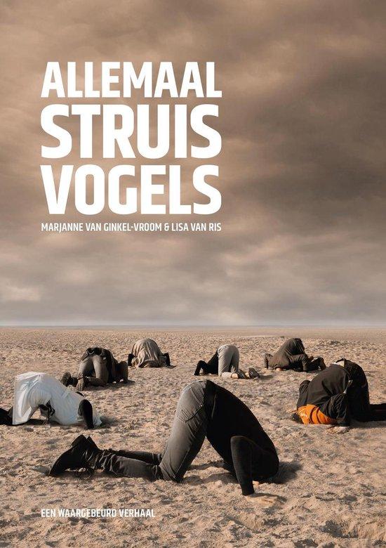 Allemaal struisvogels - Marjanne van Ginkel-Vroom |