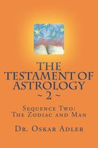The Testament of Astrology 2