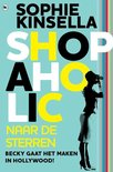 Kinsella, Sophie:Shopaholic naar de sterren / d