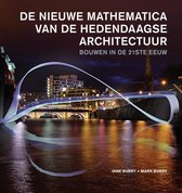 De nieuwe mathematica van de hedendaagse architectuur. Bouwen in de 21ste eeuw