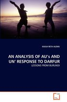 An Analysis of Au's and Un' Response to Darfur