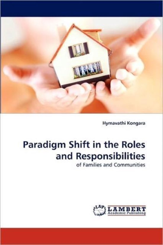 Paradigm Shift in the Roles and Responsibilities