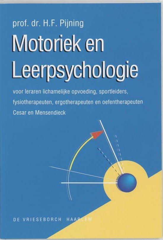 Motoriek en leerpsychologie - H.F. Pijning |