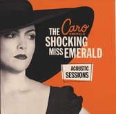 The Shocking Miss Emerald: Acoustic Sessions