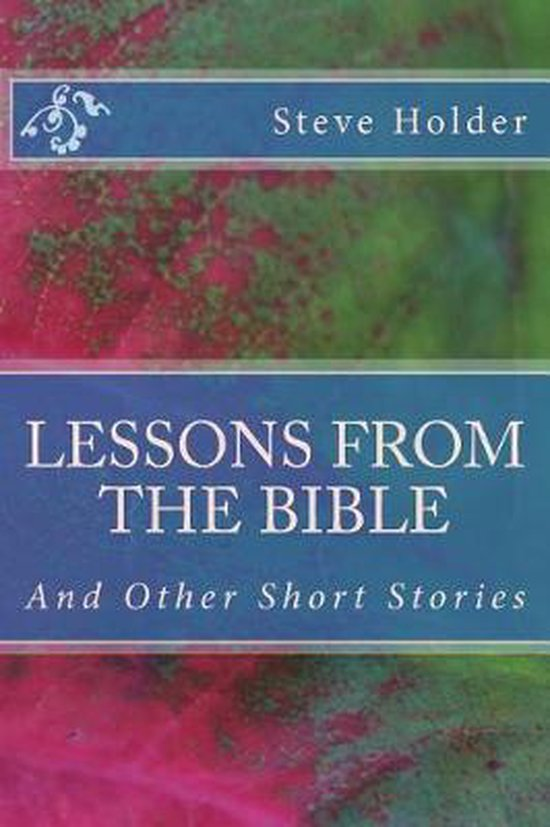Lessons from the Bible