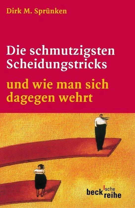Boek cover Die schmutzigsten Scheidungstricks van Dirk M. Sprünken (Onbekend)