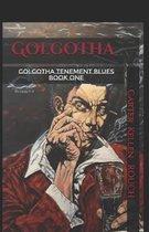Golgotha Volume 1