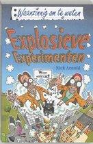Waanzinnig om te weten - Explosieve experimenten