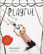Playful : Fun Projects to Make with + for Kids