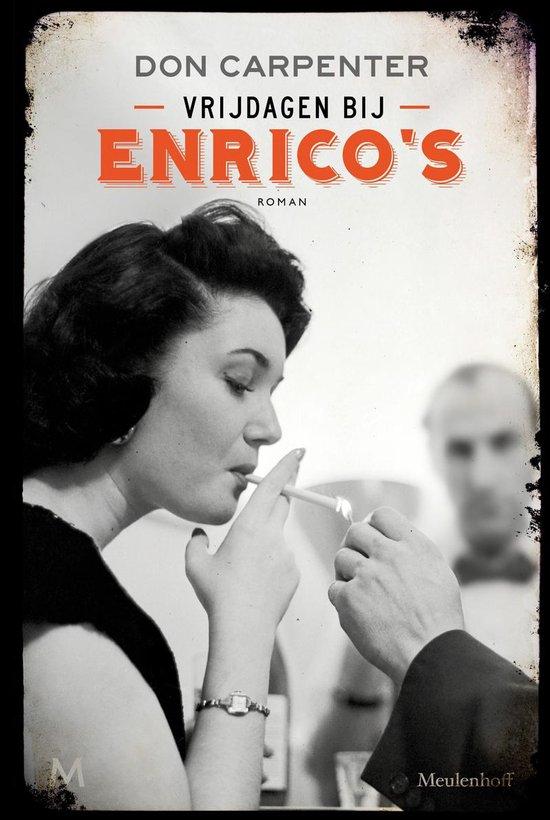 Vrijdagen bij Enrico's - Don Carpenter | Fthsonline.com