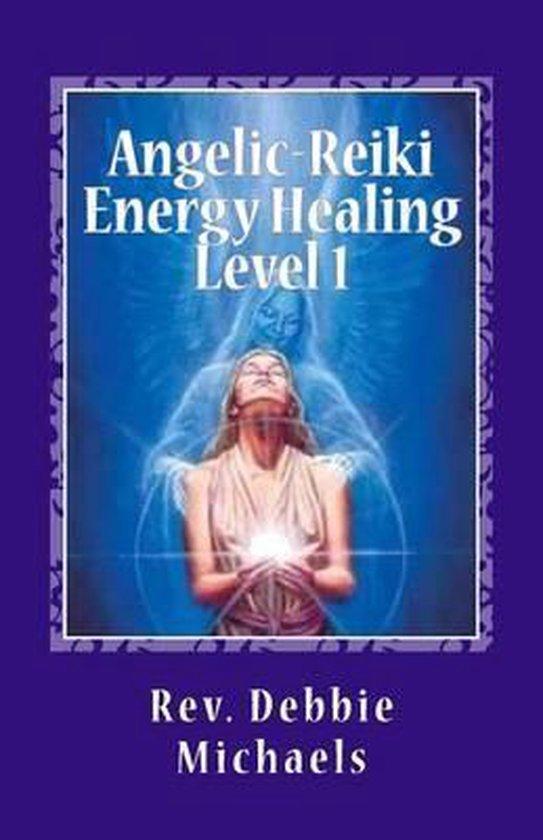 Angelic-Reiki Energy Healing Level 1