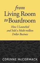 From Living Room to Boardroom