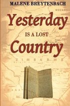 Yesterday Is a Lost Country