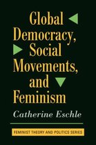 Global Democracy, Social Movements, And Feminism