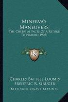 Minerva's Maneuvers Minerva's Maneuvers