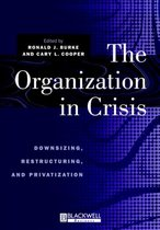 The Organization in Crisis