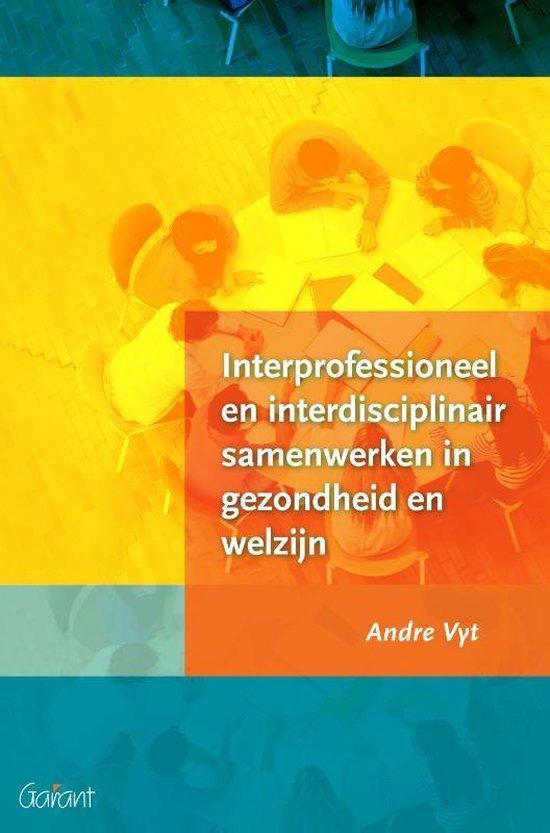 Interprofessioneel en interdisciplinair samenwerken in gezondheid en welzijn - André Vyt | Fthsonline.com