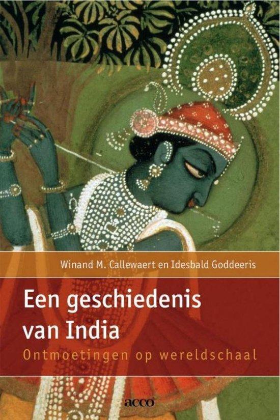 Een geschiedenis van India - Winand M. Callewaert |
