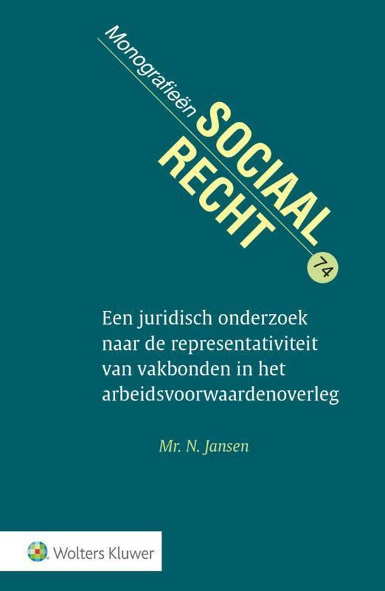 Juridisch onderzoek representativiteit vakbonden in arbeidsvoorwaardenoverleg - N. Jansen |