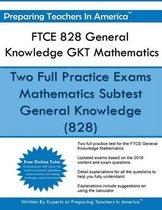 FTCE 828 General Knowledge Gkt Mathematics