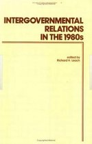 Intergovernmental Relations in the 1980's