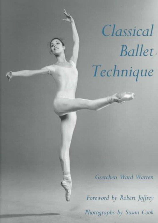 Boek cover Classical Ballet Technique van Gretchen W. Warren (Paperback)