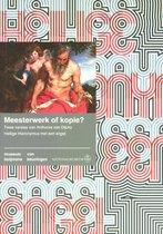 Boijmans Studies 4 -   Meesterwerk of kopie?
