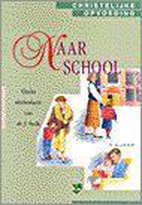 Boek cover 4 naar school Christelijke opvoeding van Johannes Maarten Stolk (Paperback)