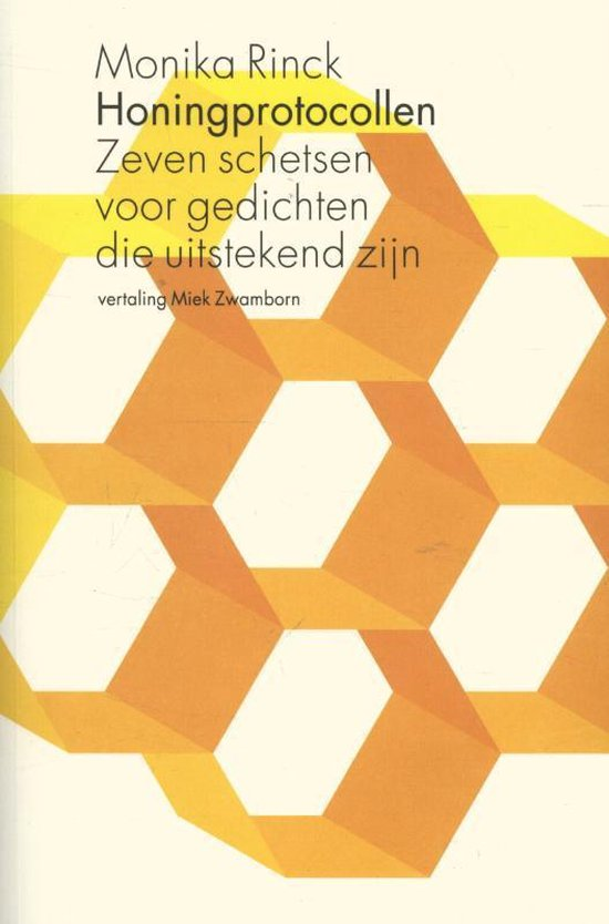 Honingprotocollen - Monika Rinck | Fthsonline.com