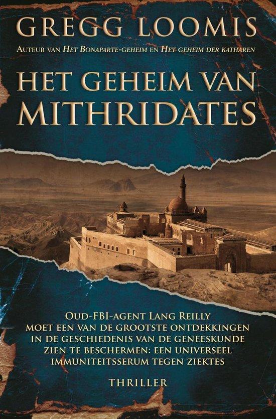 Het geheim van Mithridates - Gregg Loomis |