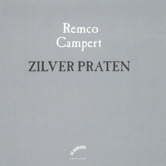 Zilver praten - Remco Campert |