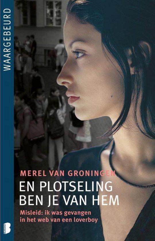 Boek cover En plotseling ben je van hem van Merel van Groningen (Paperback)