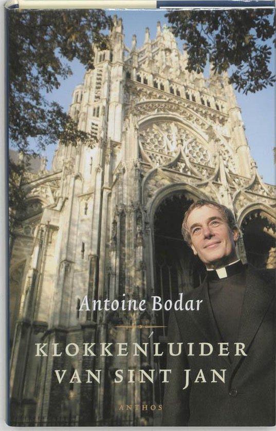 Klokkenluider Van Sint Jan - Antoine Bodar   Fthsonline.com