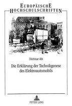 Die Erklaerung Der Technikgenese Des Elektroautomobils