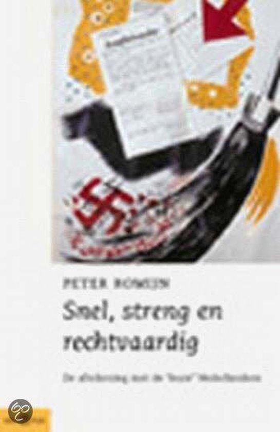 Snel, Streng En Rechtvaardig - Peter Romijn pdf epub