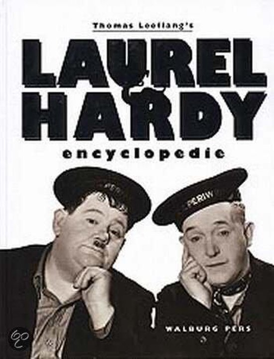 Thomas Leeflang'S Laurel & Hardy Encyclopedie - Thomas Leeflang |